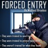 Forced Entry - Michael Brookes, Christopher Jarvis, Allen Stroud