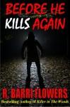 Before He Kills Again (A Veronica Vasquez Thriller, #1) - R. Barri Flowers