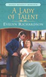A Lady of Talent - Evelyn Richardson
