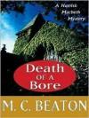 Death of a Bore - M.C. Beaton