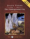 The Underground City, with eBook - John Bolen, Jules Verne