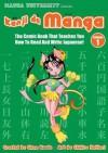 Kanji De Manga Volume 1: The Comic Book That Teaches You How To Read And Write Japanese! (Manga University Presents) - Glenn Kardy, Chihiro Hattori
