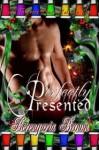 Perfectly Presented - Berengaria Brown