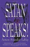 Satan Speaks! - Anton Szandor LaVey, Marilyn Manson, Blanche Barton