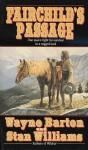 Fairchild's Passage - Wayne Barton, Stan Williams