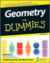 Geometry For Dummies (For Dummies (Math & Science)) - Mark Ryan