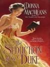 The Seduction of a Duke - Donna MacMeans