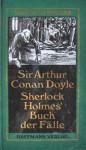Sherlock Holmes' Buch der Fälle - Arthur Conan Doyle