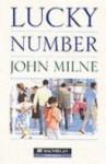 Lucky Number - John Milne