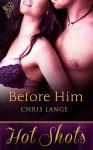 Before Him - Chris Lange