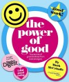 The power of good : true stories of great kindness from total strangers - Mark McCrindle