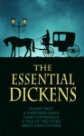 The Essential Dickens (A Tale of Two Cities, A Christmas Carol, Great Expectations, David Copperfield, Oliver Twist, and Exclusive Bonus Features) - Charles Dickens, Maplewood Books