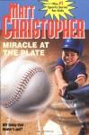 Miracle at the Plate (Matt Christopher Sports Classics) - Matt Christopher, Foster Caddell