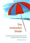 The Umbrella's Shade and other award-winning stories from the Stringybark Short Story Award - David Vernon