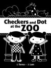 Checkers and Dot at the Zoo - J. Torres, J. Lum