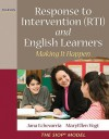 Response to Intervention (RTI) and English Learners: Making it Happen - Jana Echevarria, Deborah Short, MaryEllen Vogt