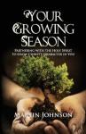 Your Growing Season - Martin Johnson