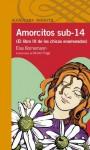 Amorcitos sub 14 - Elsa Bornemann, Muriel Fraga