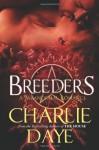 Breeders - Charlie Daye