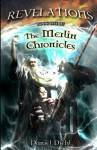 Revelations: Book One of the Merlin Chronicles - Daniel Diehl