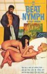 Beat Nymph - Richard E. Geis, Peggy Swenson