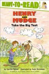 Henry and Mudge Take the Big Test (Henry & Mudge) - Suçie Stevenson, Cynthia Rylant