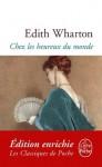 Chez les heureux du monde - Edith Wharton