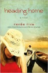 Heading Home - Renee Riva