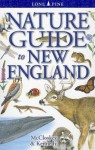 Nature Guide to New England - Erin McCloskey, Gregory Kennedy