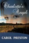 Charlotte's Angel (Turning the tide) - Carol Preston