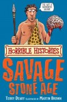 Savage Stone Age (Horrible Histories) - Terry Deary
