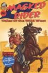 The Masked Rider - Aaron Smith, Eric Jones, Tommy Hancock