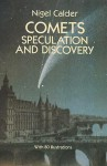 Comets: Speculation and Discovery - Nigel Calder