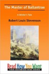 The Master of Ballantrae: A Winter's Tale - Robert Louis Stevenson