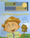 My Magnetic Word Puzzles: Let's Make Words [With 35 Puzzle Magnets] - Vincent Vigla, Gobo Books, Sarah Albee
