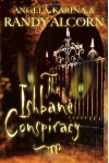 The Ishbane Conspiracy - Angela Alcorn, Karina Alcorn, Randy Alcorn
