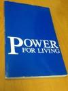 Power For Living - David H. Chilton