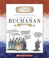 James Buchanan: Fifteenth President 1857-1861 - Mike Venezia