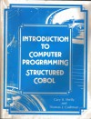 Introduction to computer programming structured COBOL - Gary B. Shelly