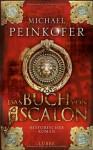 Das Buch von Ascalon - Michael Peinkofer, Philipp Schepmann