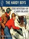 The Mystery of Cabin Island (Hardy Boys, #8) - Franklin W. Dixon, Chris Mannal