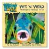 Wet 'n' Weird - Lisa McCourt, Cheryl Nathan