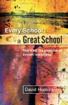 Every School A Great School: Realizing the Potential of System Leadership - David Hopkins