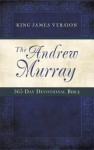 Andrew Murray 365-Day Devotional Bible - Andrew Murray