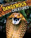 Dangerous Creatures - Robert Matero, Donald Olson, Jane Resnick, Rebecca L. Grambo