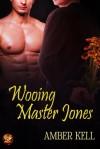 Wooing Master Jones - Amber Kell