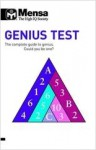 Mensa B: Genius Test: The Complete Guide to Genius, Could You Be One? - Robert Allen