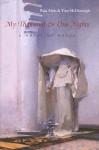 My Thousand & One Nights: A Novel of Mecca (Middle East Literature in Translation) - Raja Alem, رجاء عالم, Tom McDonough