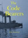 The Code Bearers - John Westwood
