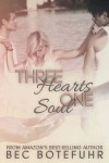 Three Hearts, One Soul - Bec Botefuhr